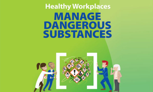 Εκστρατεία 2018 -2019:  Ασφαλείς και Υγιείς Χώροι Εργασίας Διαχείριση Επικίνδυνων Ουσιών